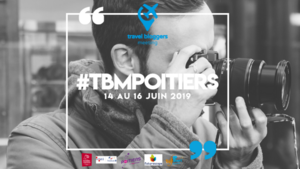 Travel bloggers Meeting - Poitiers